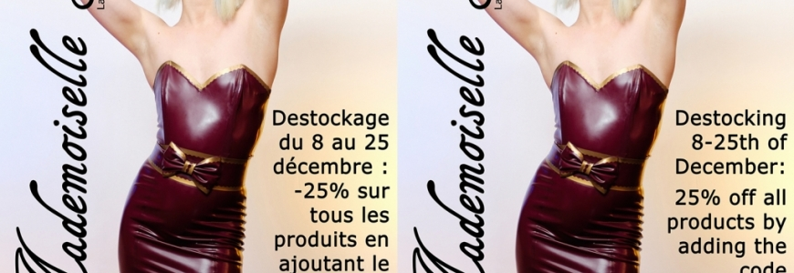 Destocking from december the 8th to december the 25th